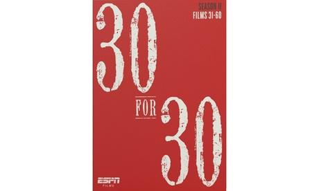 ESPN 30 for 30 Season 2 741aef36-e9f6-4e30-9df9-7b1ecf84f1f1