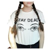 Women t shirt fashion printed stay dead letter round neck T-shirt