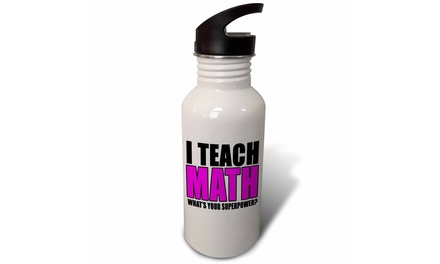 Straw Water Bottle I Teach Math Whats Your Superpower Pink