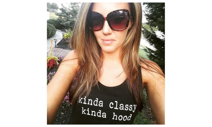 Kinda Classy, Kinda Hood Ladies Tank top