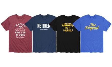 Instant Message: Men's Funny Cute Retirement Tees