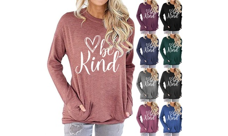 Women's Pocket Lovely Be Kind Letter Round Neck Long-Sleeve Tunics Tops