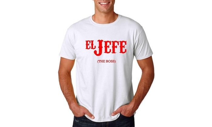 a4e90e66b AW Fashions El Jefe (The Boss) - Cinco De Mayo Tee - Funny Mexican