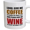 Lord, give me coffee to change the things I can. 11 OZ Coffee Mugs