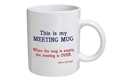 This is my meeting mug Have a nice day Coffee Mugs 7d1cd9b3-fcbb-4b0c-957c-e9124d3bca20