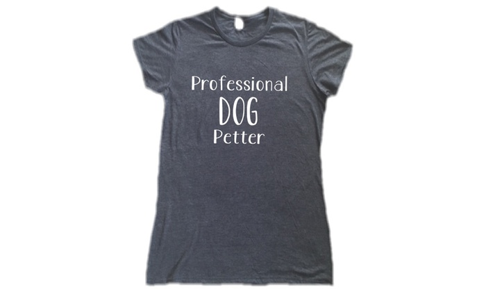Professional Dog Petter Women's Tee