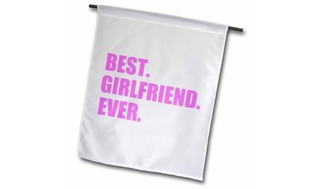 Garden Flag Pink Best Girlfriend Ever text anniversary valentines day gift