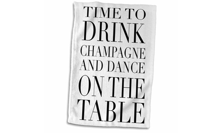 Towel - Time to drink champagne and dance on the table, Black - 15 by 22-inches