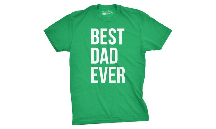 Up To 50 Off On Mens Best Dad Ever T Shirt Fu Groupon Goods