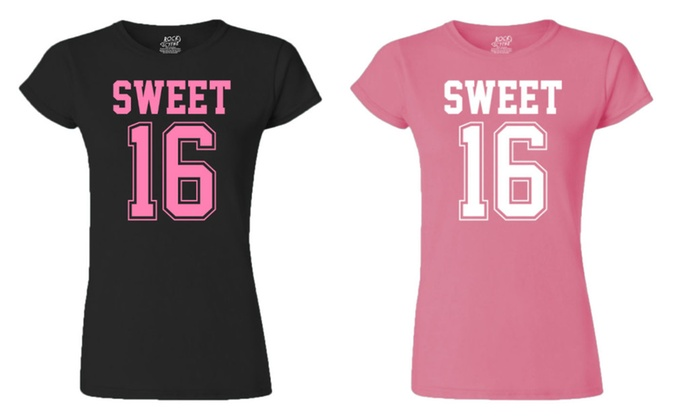1759476ef Juniors Sweet 16 T-shirt | Groupon