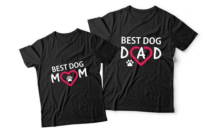 bb2f11b636 Best Dog Mom and Best Dog Dad Matching Couple T-Shirts | Groupon