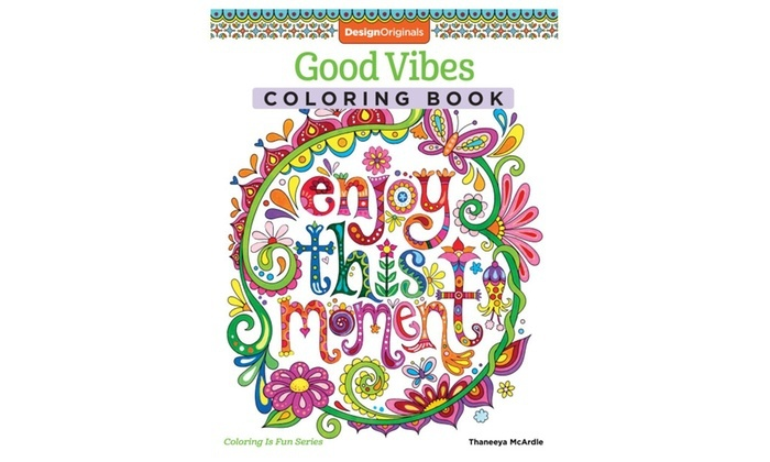 Good Vibes Coloring Book Coloring Is Fun