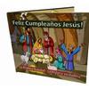 Feliz Cumpleaños Jesús!: La Primera Navidad - La Historia Verdadera