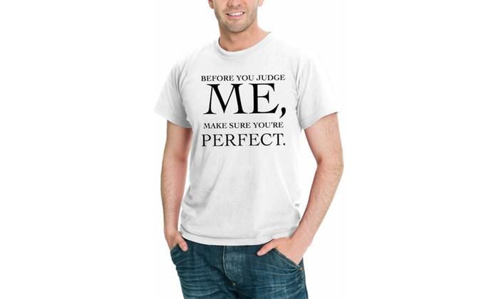 Befor you judge ME Men Graphic T-shirt