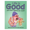 Children's Book - Life Is Good And Other Reasons For Rhyme