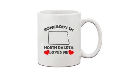 Somebody In North Dakota Loves Me Ceramic Coffee Tea Mug Cup f19d2157-3651-4b3b-a521-c662c96cdcb0
