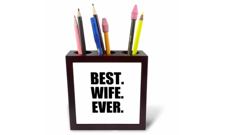 Tile Pen Holder - Best Wife Ever - black text anniversary valentines day gift