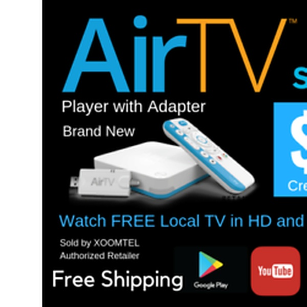 AirTV Player 4K Android Media Player With FREE Lifetime Free View Local  Channels