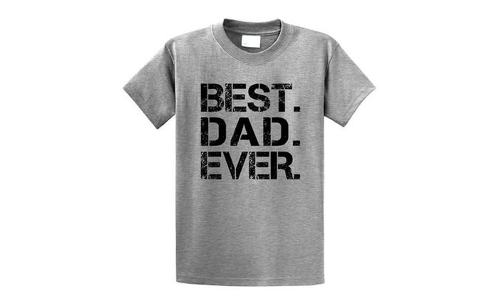 95345f34b Comical Shirt Men's Best. Dad. Ever. Father's Day Gift Shirt T-Shirt ...