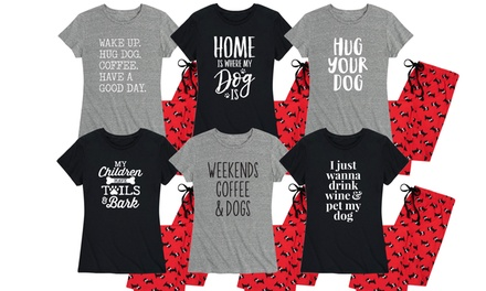"Nap Chat: ""Home is Where Your Dog Is"" Women's Pajama Set"