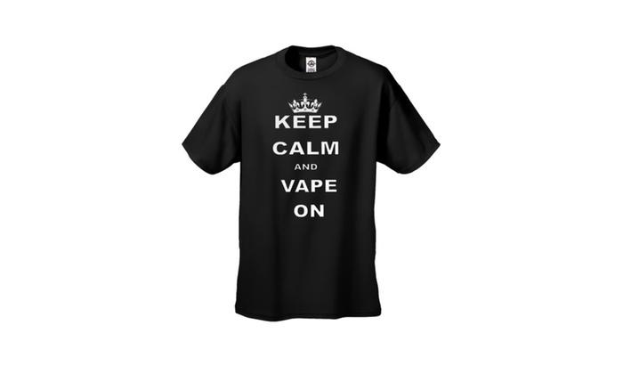 Keep Calm and Vape Vaporizer Lifestyle Tee Shirt