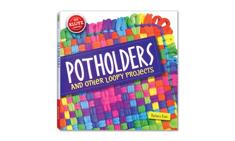 Potholders and Other Loopy Projects Activity Book 650dac59-c273-4bd2-aca5-d9772ae16985
