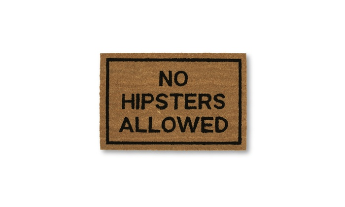 Clever doormats no hipsters allowed brown coir doormat groupon - Clever doormats ...