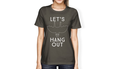 365 Printing Let's Hang Out Bat T-Shirt Dark Grey Cute Halloween Shirt For Women
