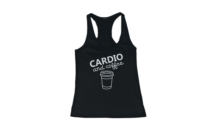 Cardio And Coffee Women's Workout Gym Tank Sleeveless Top For Lady
