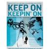 Keep On Keepin' On (DVD)