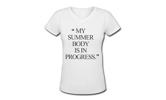 0389c05bc056 My Summer Body Is In Progress Workout Lifting Quality Womens T-Shirt ...