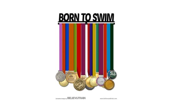 Swimming Medal Hanger - Born To Swim