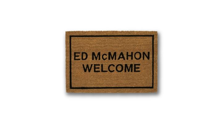 Clever doormats ed mcmahon welcome coir doormat groupon - Clever doormats ...