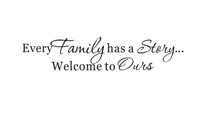 Up To 82 Off On Family Has A Story Quote Viny Groupon Goods