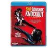 BKO: Bangkok Knockout (Blu-ray)