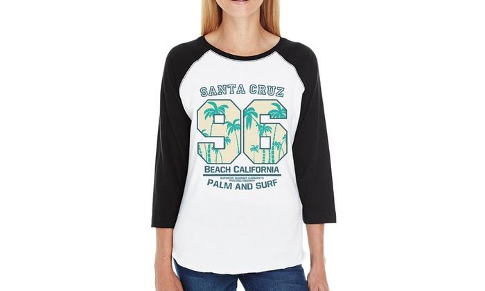 4e53b8f9ab 365 Printing Santa Cruz Beach Women Black Graphic Baseball Tee 3 4 Sleeve  Raglan ...