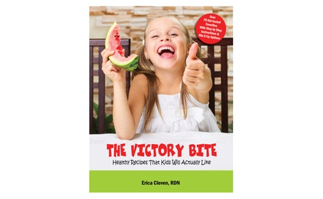The Victory Bite: Healthy Recipes That Kids Will Actually Like 31d66ec8-4012-4e70-bdc3-a4c94d4829ff