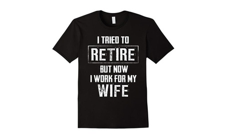 Funny Retirement Gift shirt I tried to retire tshirt c4cc0396-401e-4392-b5a8-8133dbcb0bc2