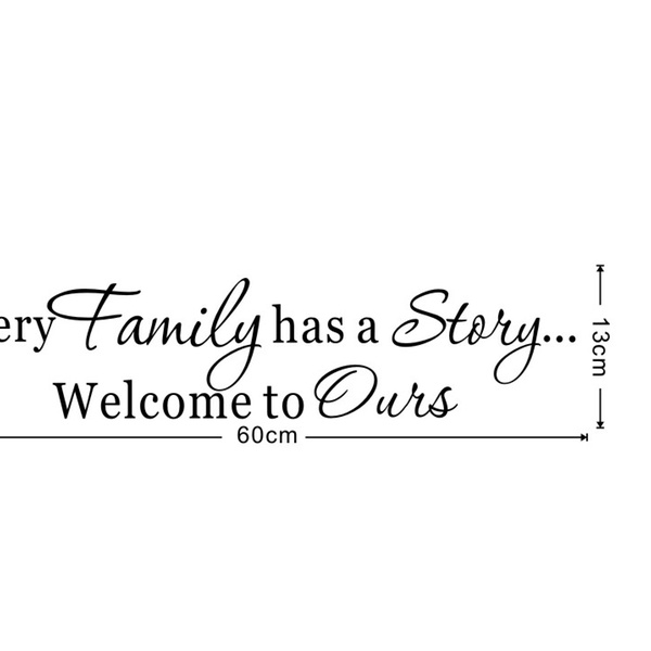 New Stylsih Every Family Has A Story Quote Wall Sticker