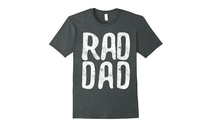 c49f9f8b2 Mens Rad Dad T-Shirt Funny Cool Daddy Fathers Day Gift   Groupon