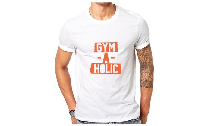 Gym A Holic Funny T Shirt