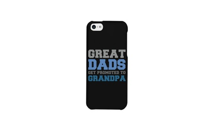 Grandparents Gifts - Gift Ideas for Grandpa - Great Dads Get Promoted to Grandpa Phone Case for iphone 4, iphone 5, iphone 5C, iphone 6, iphone 6 plus, Galaxy S3 / S4 / S5, HTC M8, LG G3