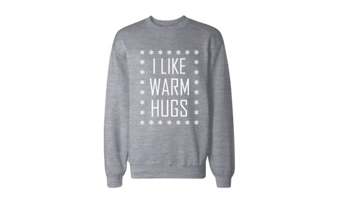 I Like Warm Hugs Snowflakes Sweatshirt Holiday Pullover Fleece Sweater