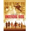 Underdog Kids DVD