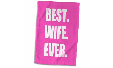 Towel - Hot Pink Best Wife Ever - bold anniversary valentines day gift