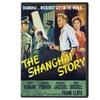 The Shanghai Story DVD