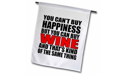 Garden Flag You cant buy happiness but you can buy wine, Red - 12 by 18-inches