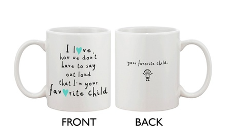 Cute Ceramic Coffee Mug for Mom from Son - I'm Your Favorite Child - Mother's Day Gift