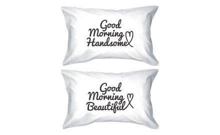 Good Morning Beautiful & Handsome Pillowcases 300-Thread-Count Standard Size 21 x 30 - 100% Egyptian Cotton Matching Couple Pillow Covers