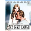 Once Is Not Enough BD